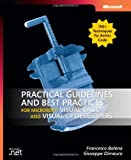 Practical Guidelines and Best Practices for Microsoft® Visual Basic® and Visual C#® Developers (Pro Developer)