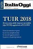 TUIR 2018: Il testo unico delle imposte sui redditi (dpr 917/86) aggiornato all'1/1/2018