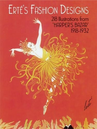 Erte's Fashion Designs: 218 Illustrations from