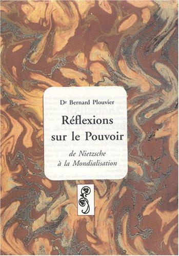 Rflexions sur le Pouvoir de Nietzsche  la Mondialisation