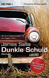 Dunkle Schuld: Roman