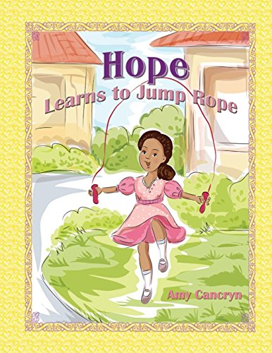hope-learns-to-jump-rope-by-amy-michelle-cancryn-26-nov-2013-paperback