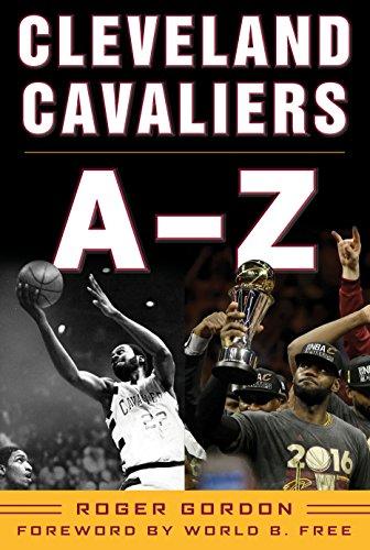 Cleveland Cavaliers A-Z (English Edition) por Roger Gordon