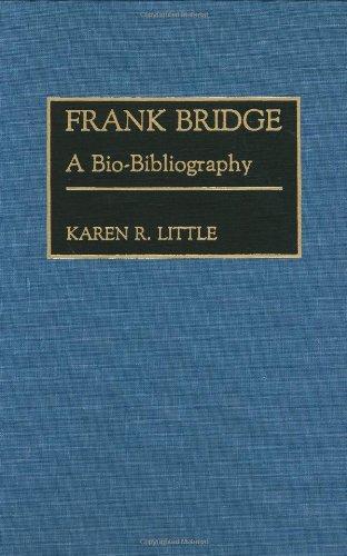 frank-bridge-a-bio-bibliography-bio-bibliographies-in-music