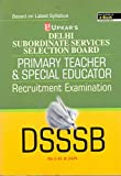 Delhi SSSB Primary Teacher Recruitment Examination