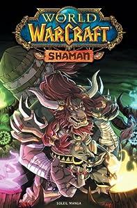 World Of Warcraft - Shaman Edition simple One-shot