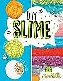 Diy slime - plus de 100 idees fluffy et crunchy