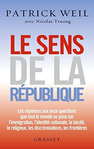 Le sens de la République : essai