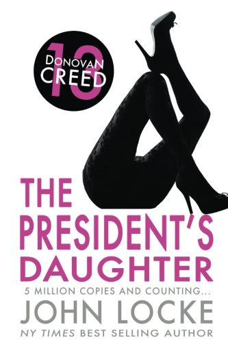 The President's Daughter (Donovan Creed) (Creed Agenten)