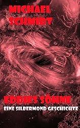 Eddies Söhne (Silbermond, Band 2)