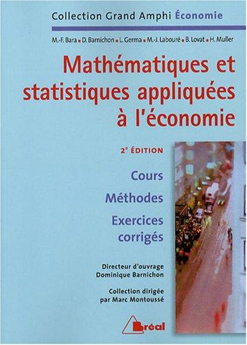 Mathématiques et statistiques appliquées à l'économie par Dominique Barnichon