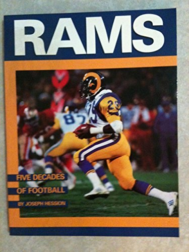 The Rams: Five Decades of Football by Joseph Hession (1986-09-02)