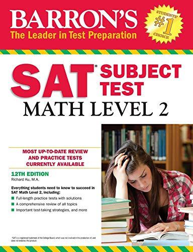 Barron's SAT Subject Test: Math Level 2 por Richard Ku