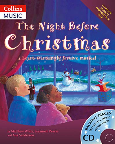 Collins Musicals - The Night Before Christmas: A heartwarmingly festive musical