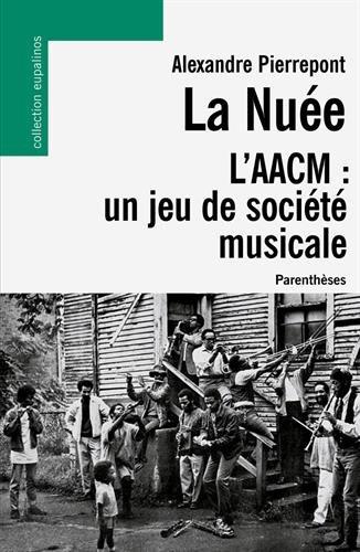 La Nuée, l'AACM : un jeu de société musicale par Alexandre Pierrepont