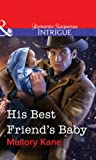 His Best Friend's Baby (Mills & Boon Intrigue)