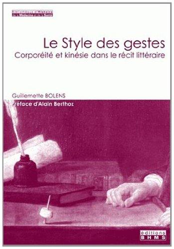 Le style des gestes. Corporéité et kinésie dans le récit littéraire par Guillemette Bolens
