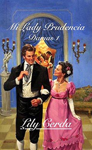 Damas I  (Lady Prudencia): Lady Prudencia por Lily Cerda