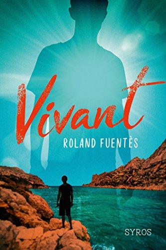 Vivant - Roland Fuentès (2018) sur Bookys