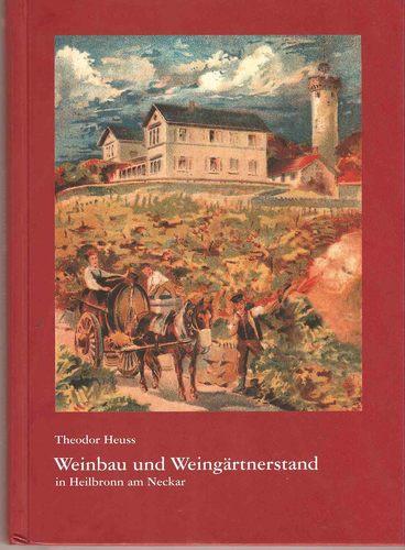 Weinbau und Weingärtnerstand in Heilbronn am Neckar