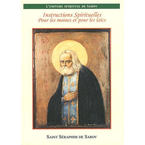 Instructions spirituelles pour les moines et pour les laïcs