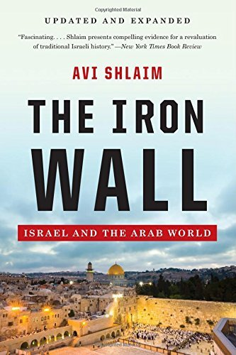 The Iron Wall - Israel and the Arab World by Avi Shlaim (11-Nov-2014) Paperback
