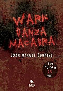 Wark: Danza Macabra por Juan Manuel Donaire epub
