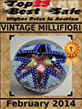 Top25 Best Sale - Higher Price in Auction - Vintage Millifiori - February 2014