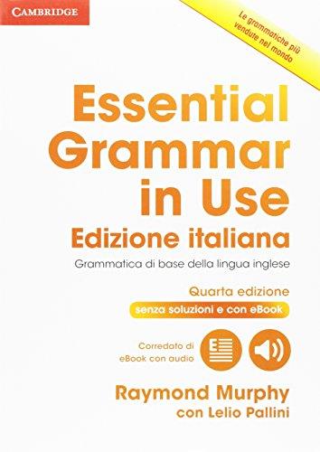Essential grammar in use. Without answers. Per le Scuole superiori. Con e-book. Con espansione online: 1
