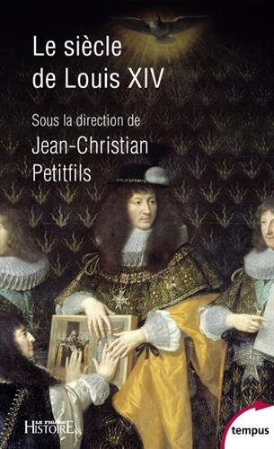 Le sicle de Louis XIV