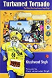 Turbaned Tornado: The Oldest Marathon Runner Fauja Singh price comparison at Flipkart, Amazon, Crossword, Uread, Bookadda, Landmark, Homeshop18