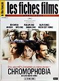 FILM FRANCAIS (LE) du 01/04/2006 - LES FICHES CHROMOPHOBIA - FILM DE MARTHA FIENNES -...