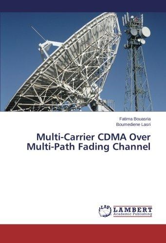 Multi-Carrier CDMA Over Multi-Path Fading Channel -