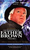 1: The Innocence of Father Brown: A Radio Dramatization (Father Brown Series)