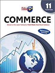 Commerce (Based on The Latest Textbook of Tamil Nadu State Board Syllabus) Class 11