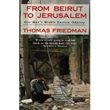 From Beirut to Jerusalem by Thomas L. Friedman (1990-12-06)