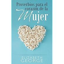 Proverbios para el corazón de la mujer / Proverbs for the woman's heart
