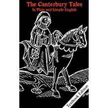 The Canterbury Tales With Side-By-Side Modern English Translation (Classic Retold With Side-By-Side Translation Book 1) (English Edition)