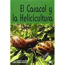 El caracol y la Helicicultura