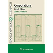 Examples & Explanations for Corporations (Examples & Explanations Series) (English Edition)