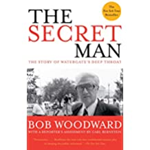 The Secret Man: The Story of Watergate's Deep Throat (English Edition)