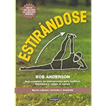 Estirandose (Stretching) (Grandes Obras) (Spanish Edition) by Bob Anderson (2001-01-31)