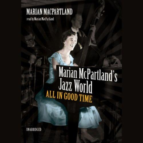 Marian McPartland's Jazz World  Audiolibri