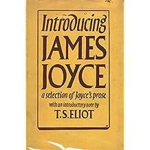 Introducing James Joyce a selection of Joyce's prose