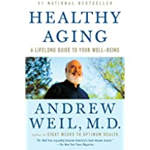Healthy Aging: A Lifelong Guide to Your Well-Being (English Edition)