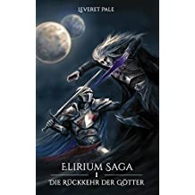 Die Rückkehr der Götter (Elirium Saga)