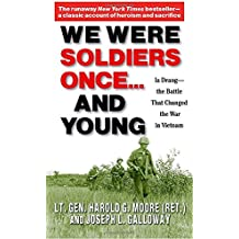 We Were Soldiers Once.and Young: Ia Drang - The Battle That Changed the War in Vietnam