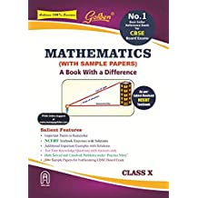 Golden Mathematics: (With Sample Papers) A book with a Difference for Class-10 (For 2020 Final Exams)