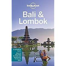 Lonely Planet Reiseführer Bali & Lombok (Lonely Planet Reiseführer Deutsch)
