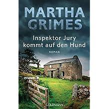 Inspektor Jury kommt auf den Hund: Ein Inspektor-Jury-Roman 20
